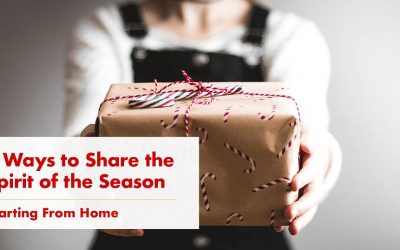 9 Ways to Share the Spirit of the Season — Starting From Home